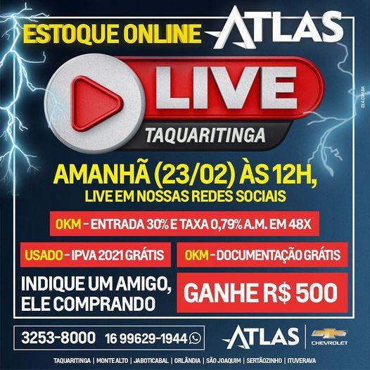 Live - Chevrolet Atlas Taquaritinga