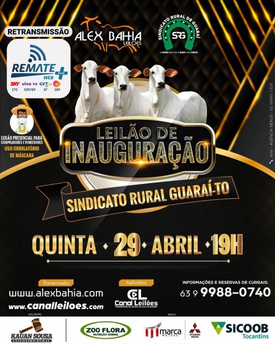 Leilão de Inauguração - Sindicato Rural de Guaraí - TO