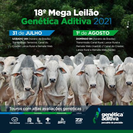 18° Mega Leilão Genética Aditiva 2021 - 1° Etapa