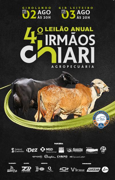 4° Leilão Anual Irmãos Chiari Agropecuária - 1° Etapa