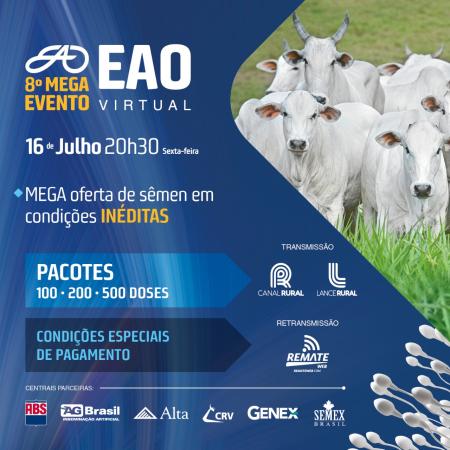 8° MEGA Evento EAO Virtual - Venda de Sêmen e Apresentação dos Animais