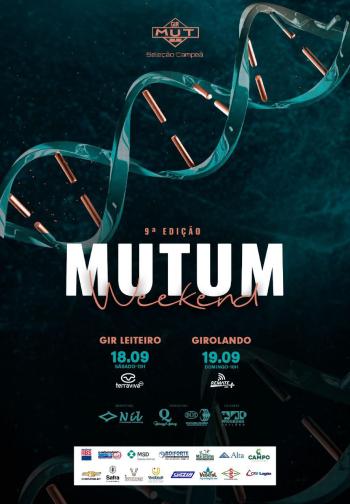 9° Edição Mutum Weekend - Gir Leiteiro